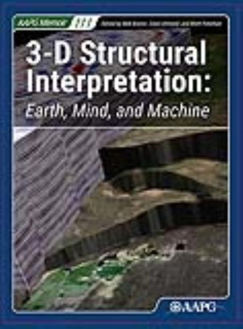 SALE:3-D Structural Interpretation: Earth, Mind, and Machine