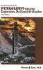 Nontechnical Guide to Petroleum Geology, Exploration, Drilling & Production, Third Edition