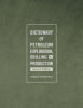 Dictionary of Petroleum Exploration, Drilling and Production, Second Edition