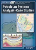 Petroleum Systems Analysis-Case Studies