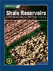 M97-Shale Reservoirs: Giant Resources for the 21st Century
