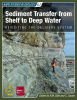ST61 Sediment Transfer from Shelf to Deep Water: Revisiting the Delivery System
