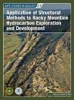 Application of Structural Methods to Rocky Mountain Hydrocarbon Exploration and Development