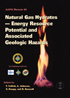 M89 - Natural Gas Hydrates - Energy Resource Potential and Associated Geologic Hazards